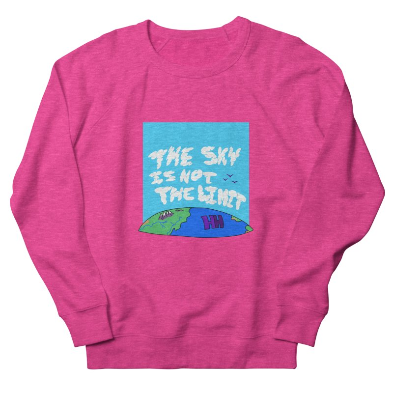 Ain't no limit boys and girls Women's French Terry Sweatshirt by happieheads's Artist Shop
