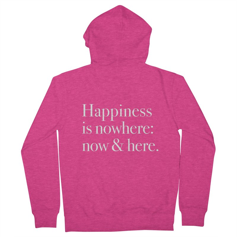 Happiness Is Nowhere: Now & Here   by happiness's Artist Shop