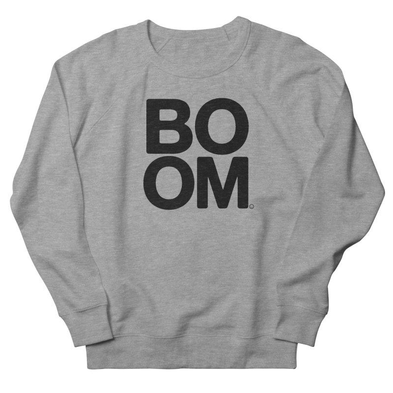 Unisex BOOM Gray Sweatshirt Men's French Terry Sweatshirt by HappyBombs's Artist Shop