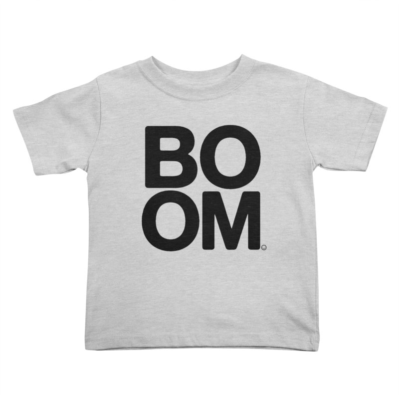 Unisex BOOM Gray Sweatshirt Kids Toddler T-Shirt by HappyBombs's Artist Shop