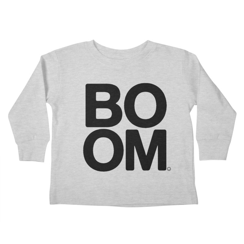 Unisex BOOM Gray Sweatshirt Kids Toddler Longsleeve T-Shirt by HappyBombs's Artist Shop