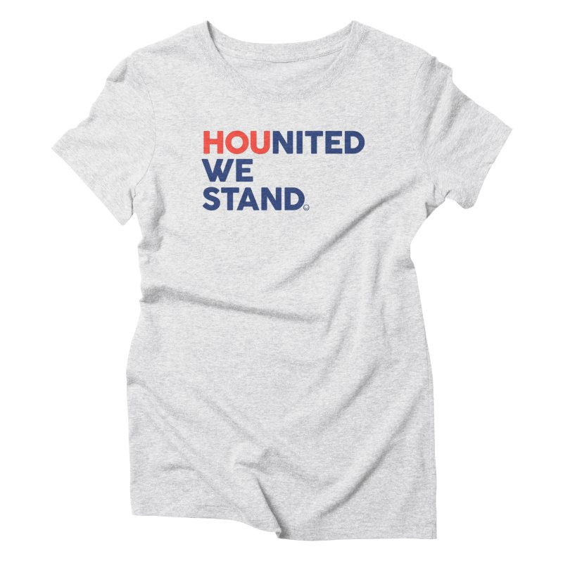 Hounited We Stand Women's Triblend T-Shirt by HappyBombs's Artist Shop
