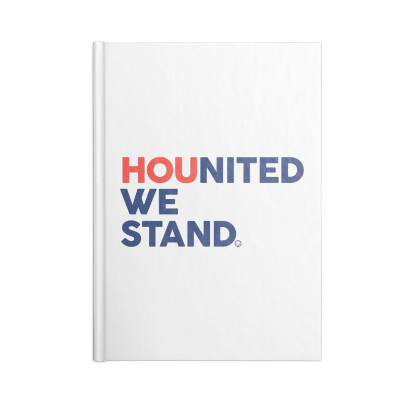 Hounited We Stand Accessories Notebook by HappyBombs's Artist Shop