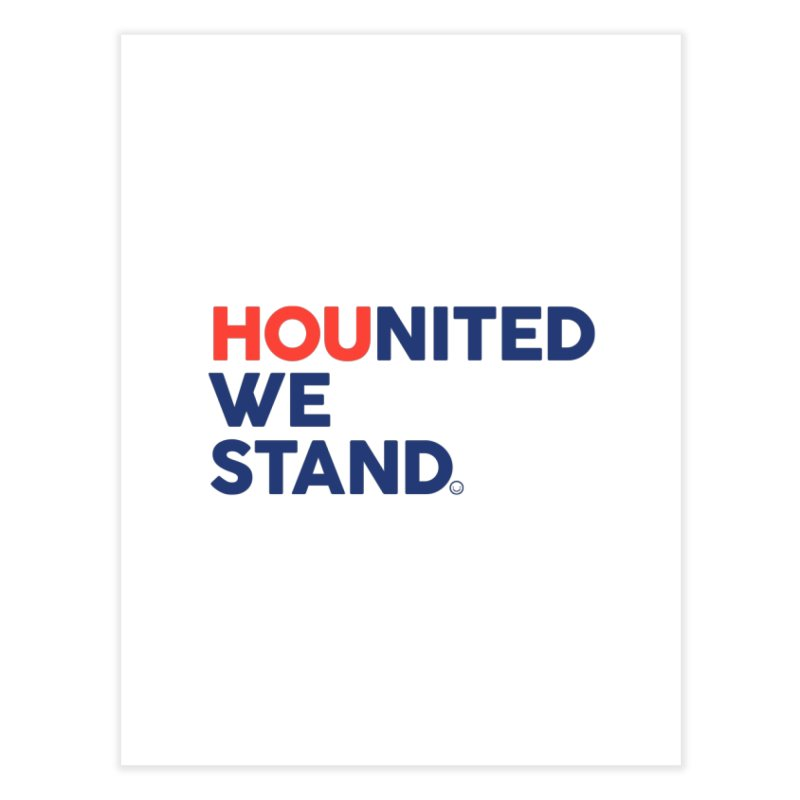 Hounited We Stand Home Fine Art Print by HappyBombs's Artist Shop