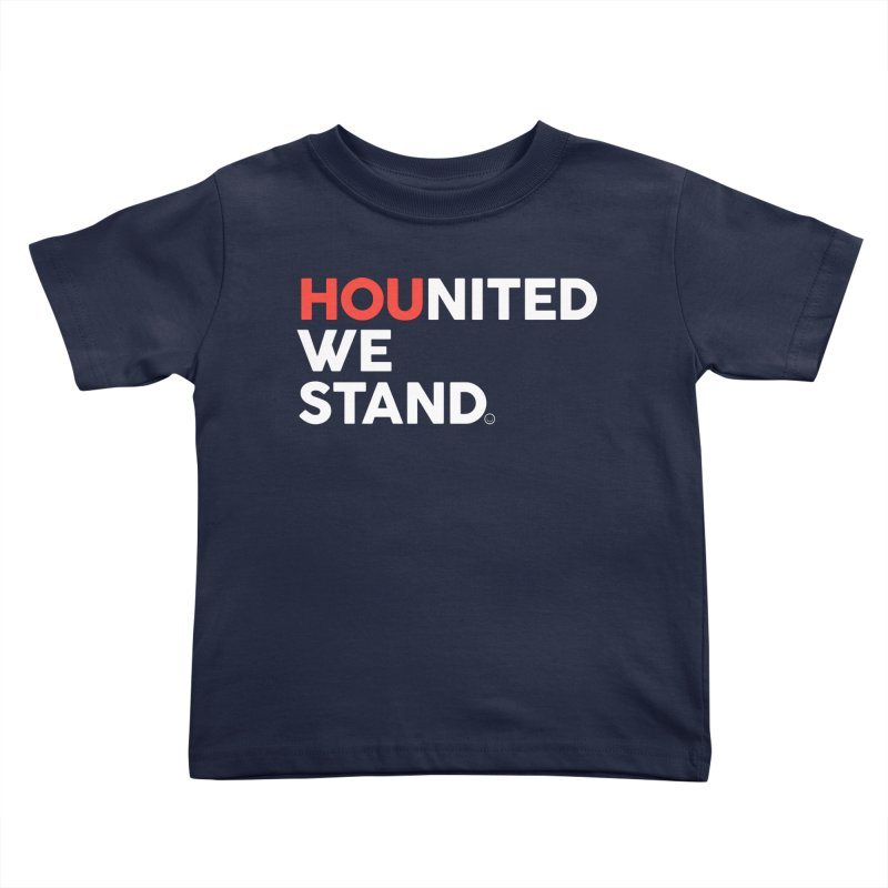 Hounited We Stand - Blue Kids Toddler T-Shirt by HappyBombs's Artist Shop
