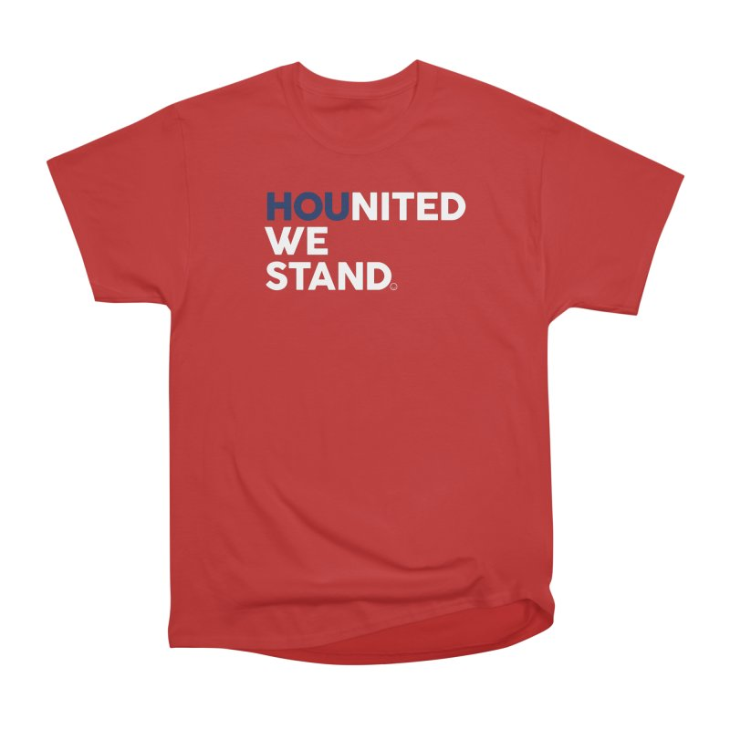 Hounited We Stand - Red  Women's Classic Unisex T-Shirt by HappyBombs's Artist Shop