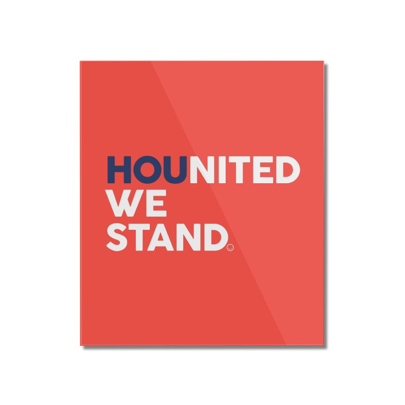 Hounited We Stand - Red  Home Mounted Acrylic Print by HappyBombs's Artist Shop