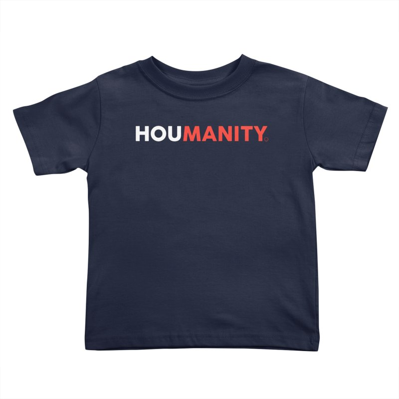 Houmanity Kids Toddler T-Shirt by HappyBombs's Artist Shop