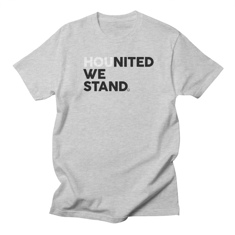 Hounited We Stand - BW Women's Unisex T-Shirt by HappyBombs's Artist Shop