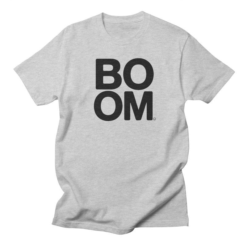 Original BOOM T-shirt Women's Unisex T-Shirt by HappyBombs's Artist Shop