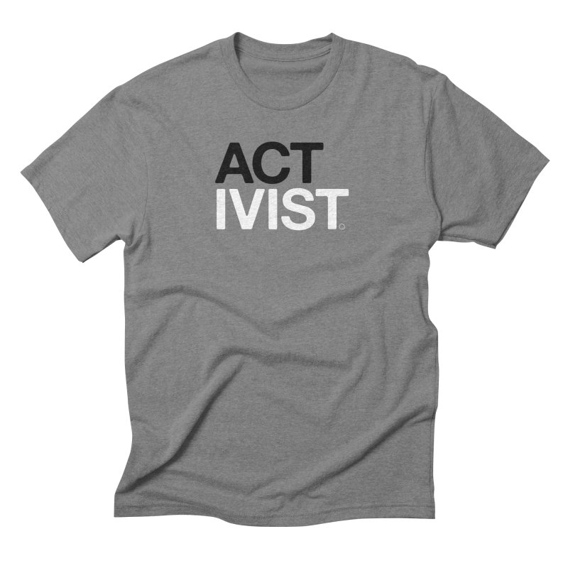 Original Activist T-shirt Men's Triblend T-Shirt by HappyBombs's Artist Shop