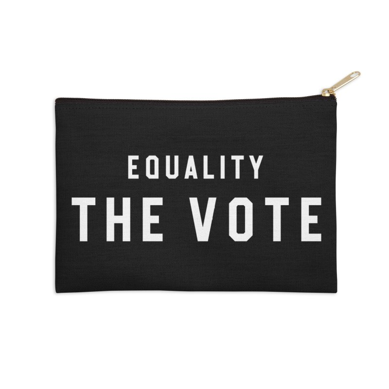 Equality The Vote Accessories Zip Pouch by HappyBombs's Artist Shop