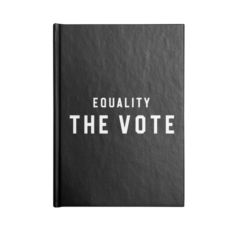 Equality The Vote Accessories Notebook by HappyBombs's Artist Shop
