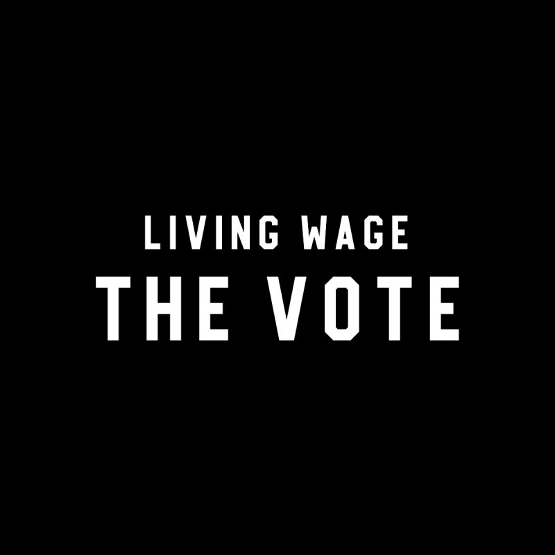Living Wage The Vote by HappyBombs's Artist Shop
