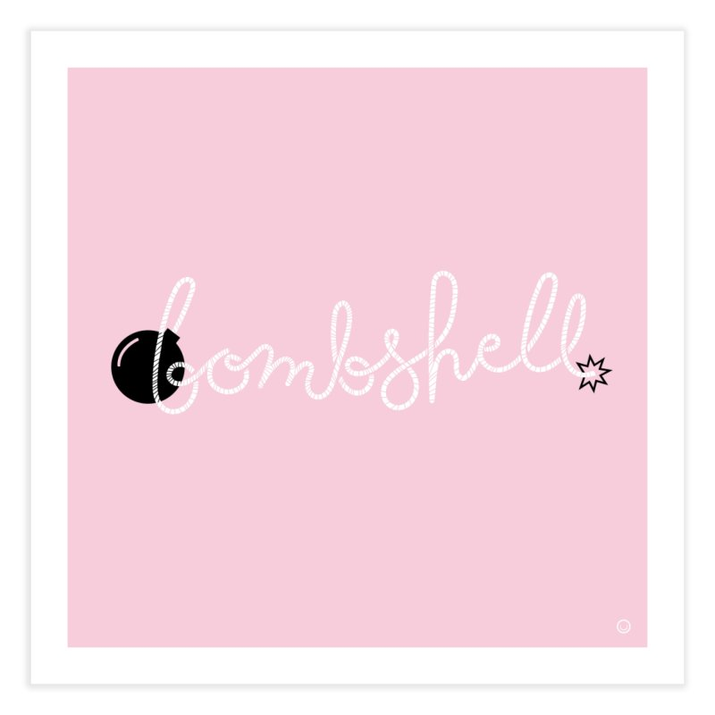 Bombshell Print Home Fine Art Print by HappyBombs's Artist Shop