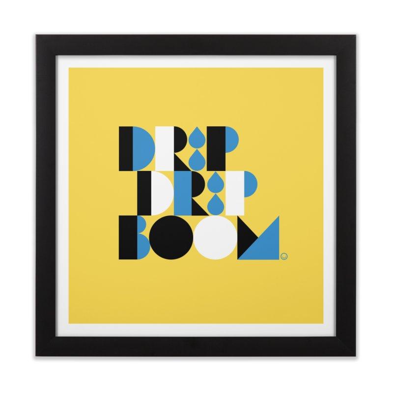 Drip Drip Boom Print Home Framed Fine Art Print by HappyBombs's Artist Shop