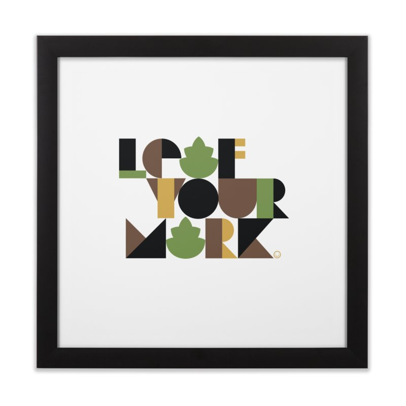 Leaf Your Mark Print Home Framed Fine Art Print by HappyBombs's Artist Shop