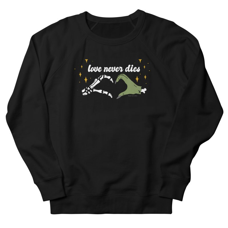 Love Never Dies Men's Sweatshirt by Happy You're Here Artist Shop