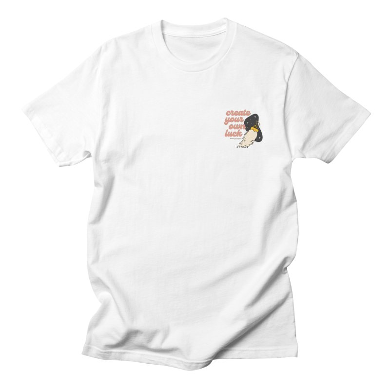 Create Your Luck Men's T-Shirt by Happy You're Here Artist Shop