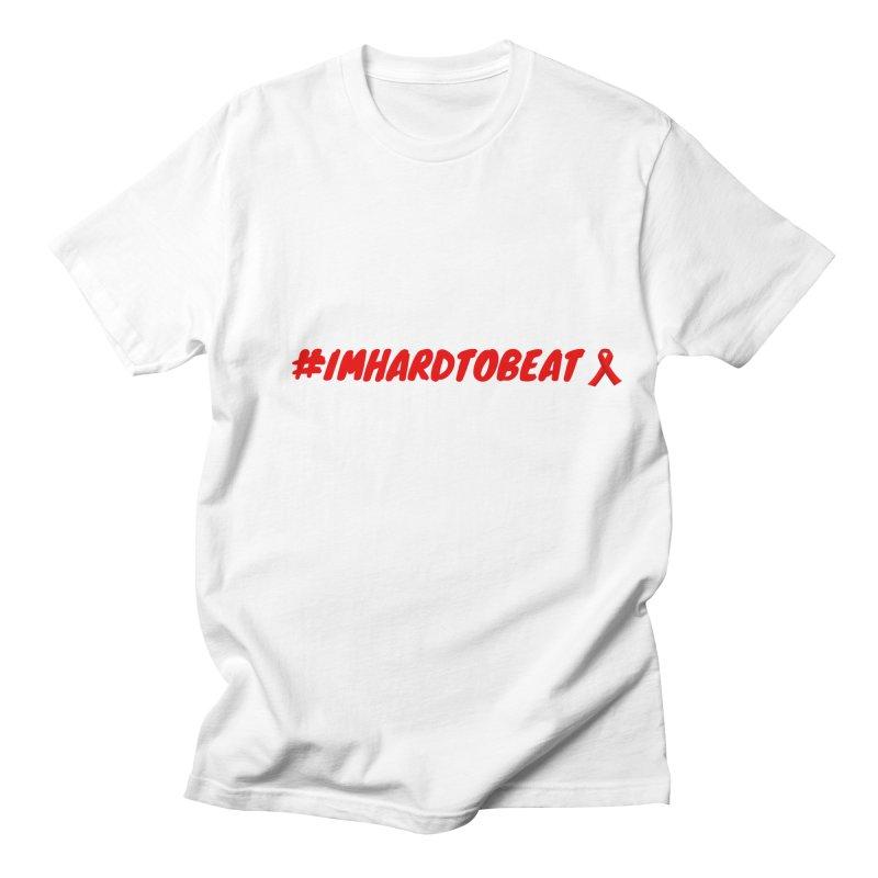 #IMHARDTOBEAT - HIV/AIDS AWARENESS Men's T-Shirt by Hard To Beat