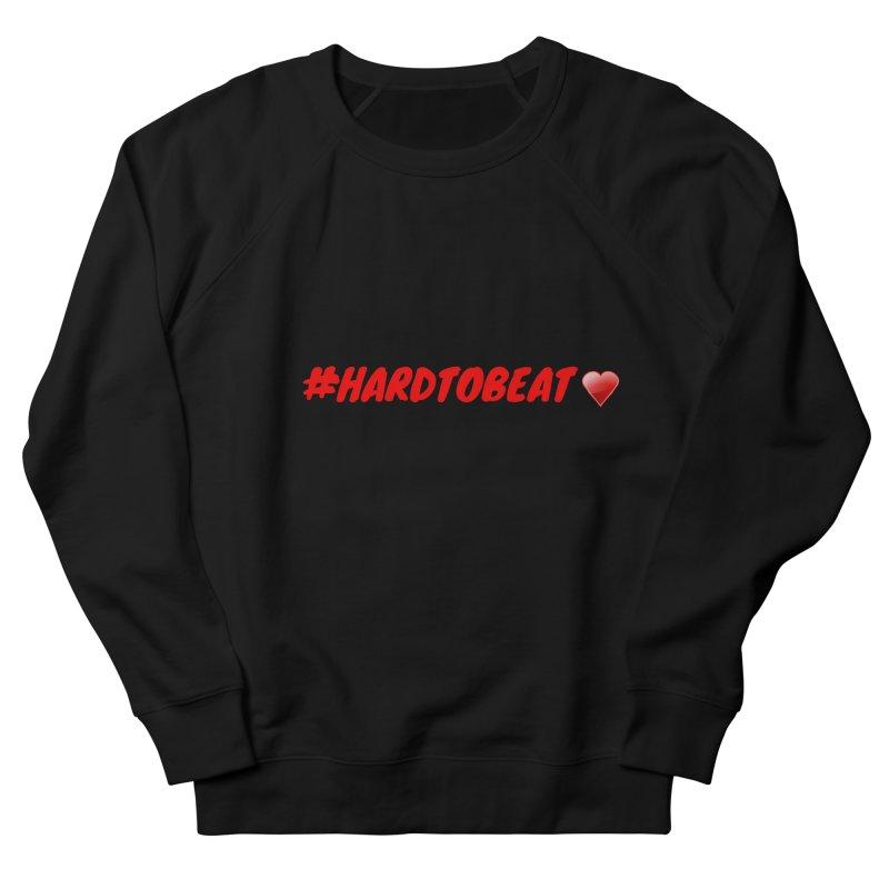 #HARDTOBEAT - HEART HEALTH MONTH Men's French Terry Sweatshirt by Hard To Beat