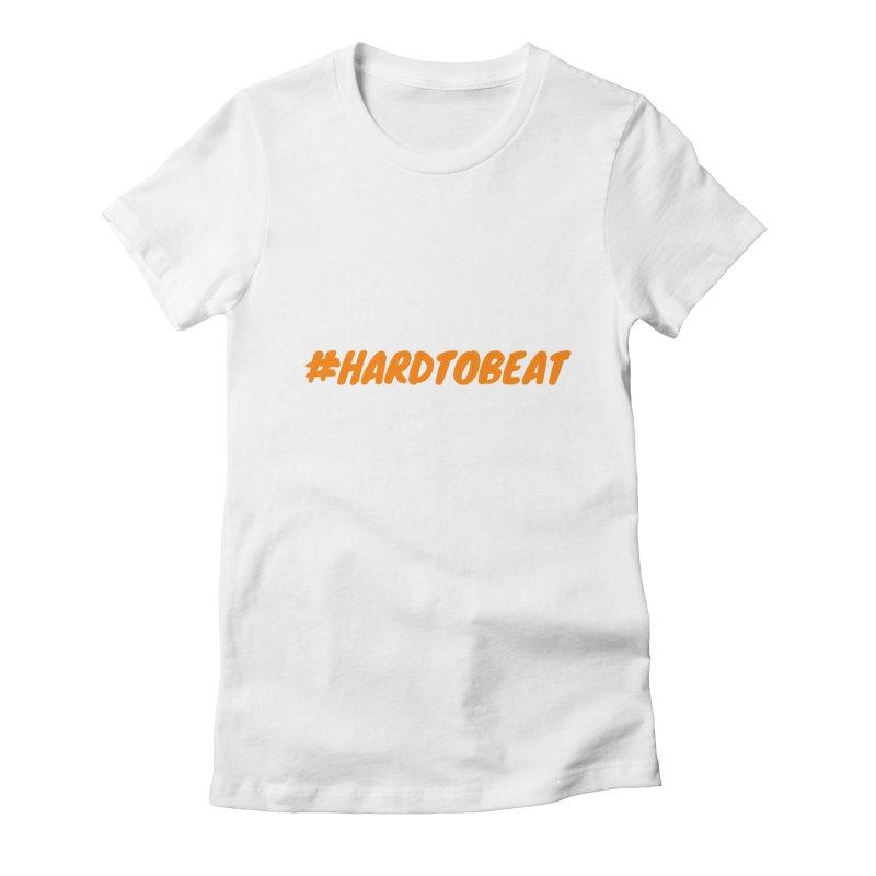 #HARDTOBEAT - ORANGE Women's Fitted T-Shirt by Hard To Beat