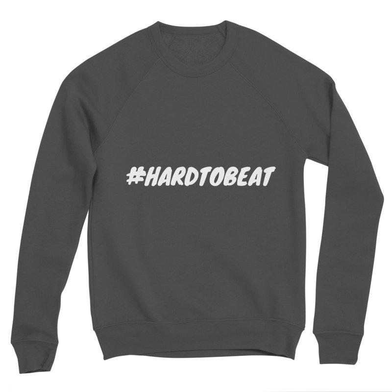 #HARDTOBEAT - WHITE Men's Sponge Fleece Sweatshirt by Hard To Beat
