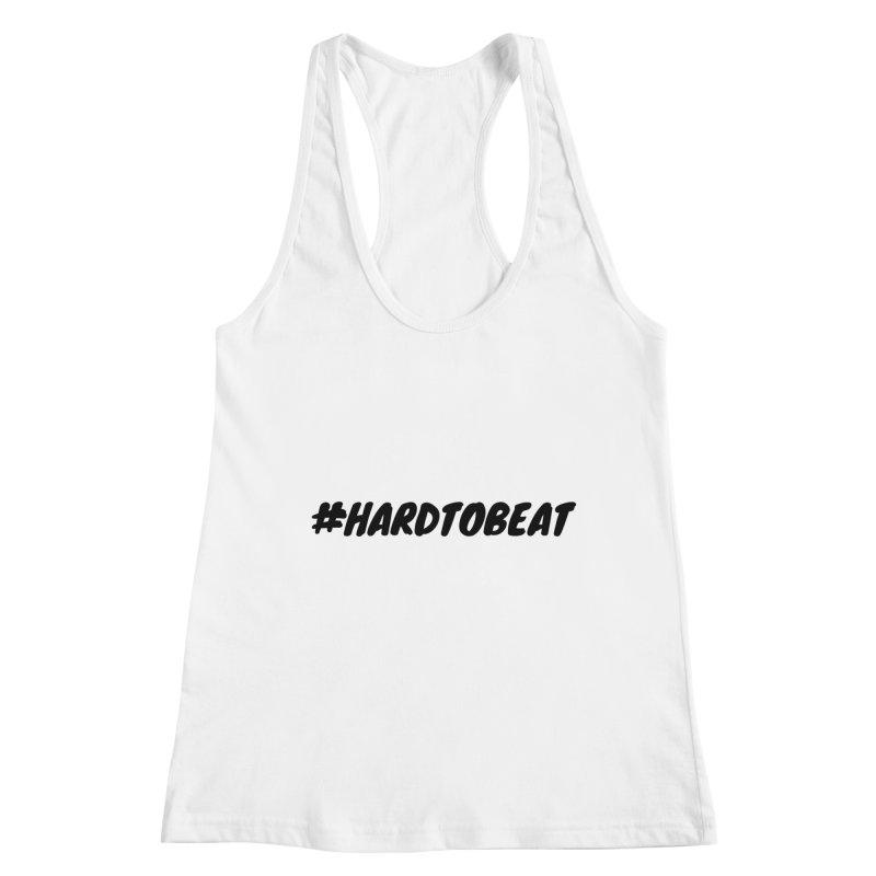 #HARDTOBEAT - BLACK Women's Tank by Hard To Beat