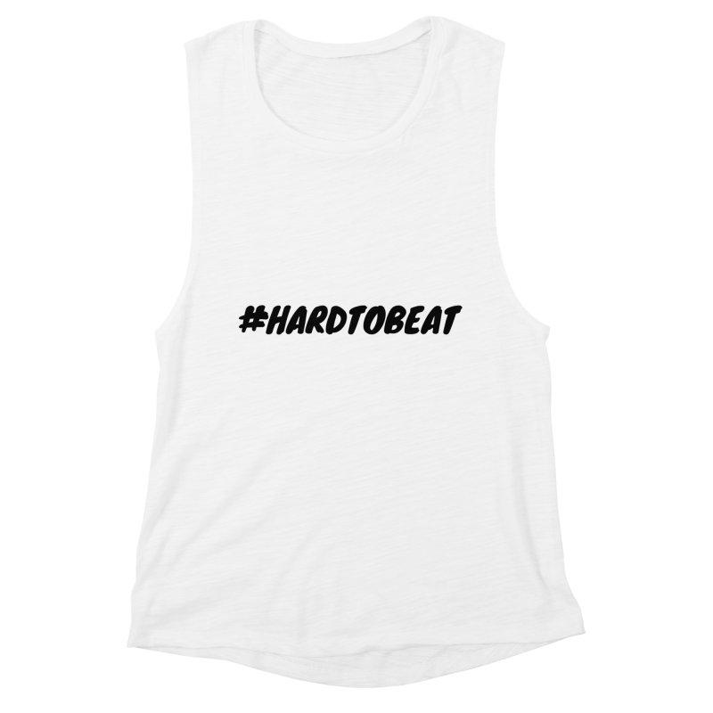 #HARDTOBEAT - BLACK Women's Muscle Tank by Hard To Beat