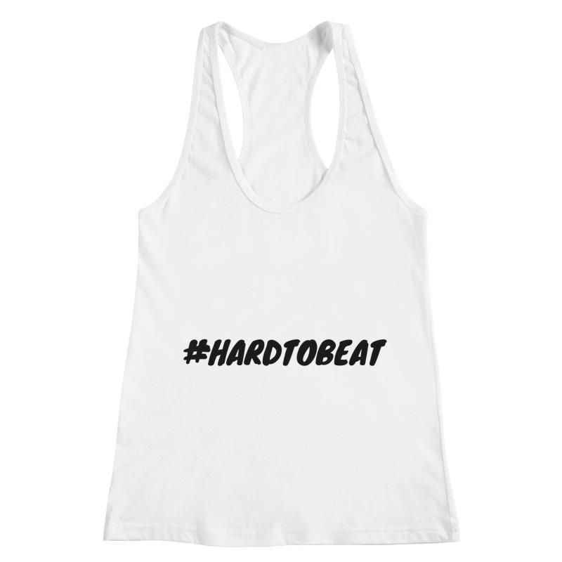 #HARDTOBEAT - BLACK Women's Racerback Tank by Hard To Beat