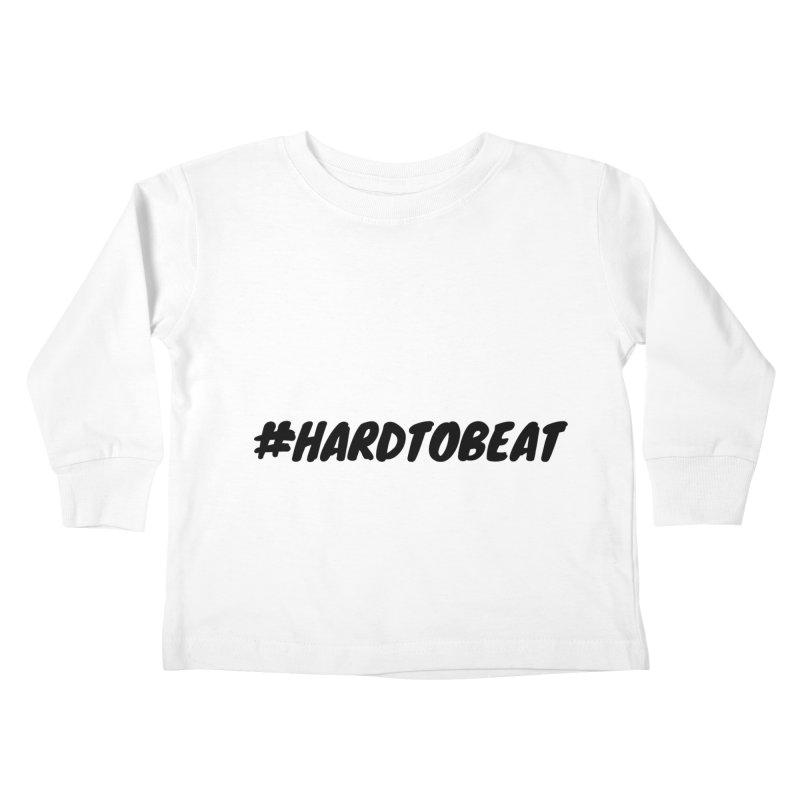 #HARDTOBEAT - BLACK Kids Toddler Longsleeve T-Shirt by Hard To Beat