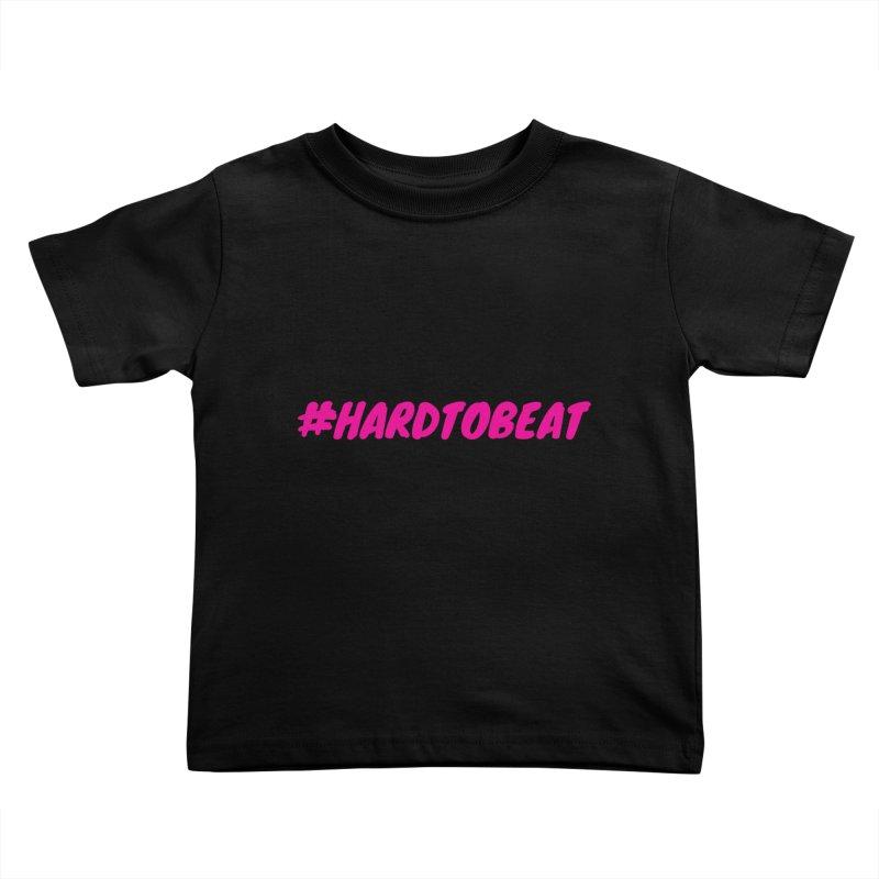 #HARDTOBEAT - PINK Kids Toddler T-Shirt by Hard To Beat