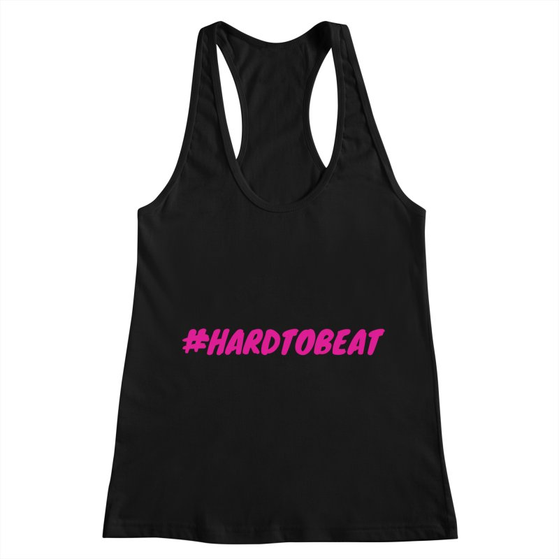 #HARDTOBEAT - PINK in Women's Racerback Tank Black by Hard To Beat