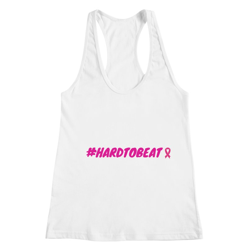 #HARDTOBEAT - BREAST CANCER AWARENESS Women's Racerback Tank by Hard To Beat