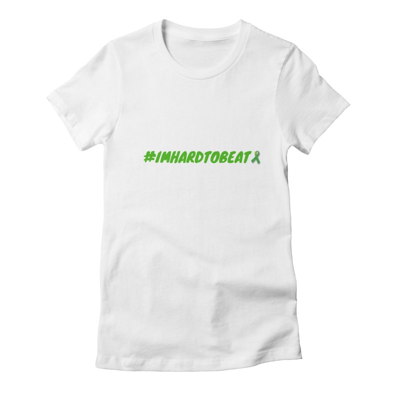 #IMHARDTOBEAT - MENTAL HEALTH AWARENESS Women's Fitted T-Shirt by Hard To Beat