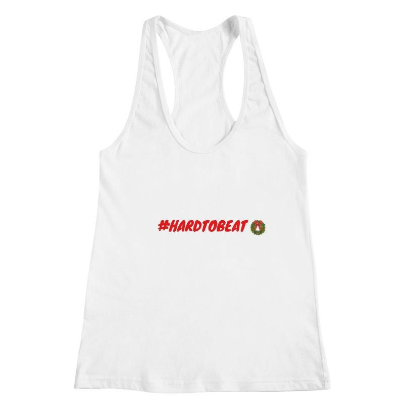 #HARDTOBEAT - CHRISTMAS Women's Tank by Hard To Beat