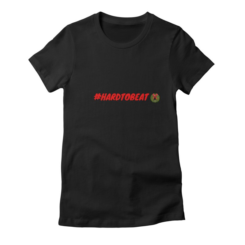 #HARDTOBEAT - CHRISTMAS Women's T-Shirt by Hard To Beat