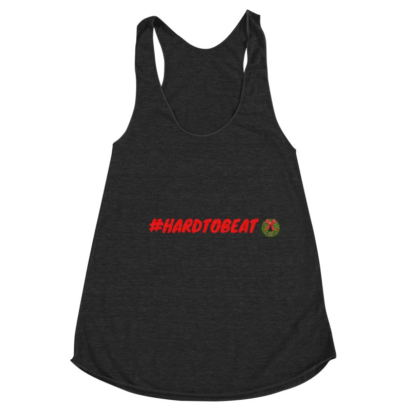 #HARDTOBEAT - CHRISTMAS Women's Racerback Triblend Tank by Hard To Beat