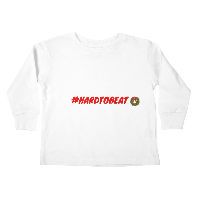 #HARDTOBEAT - CHRISTMAS Kids Toddler Longsleeve T-Shirt by Hard To Beat