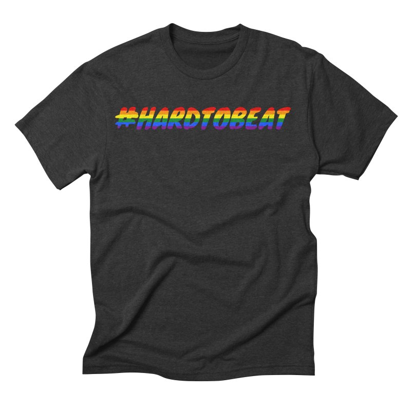#HARDTOBEAT - LGBT Pride Month Men's Triblend T-Shirt by Hard To Beat