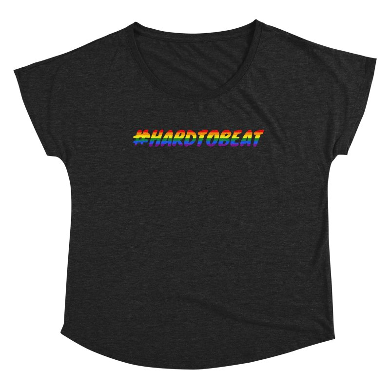 #HARDTOBEAT - LGBT Pride Month Women's Scoop Neck by Hard To Beat