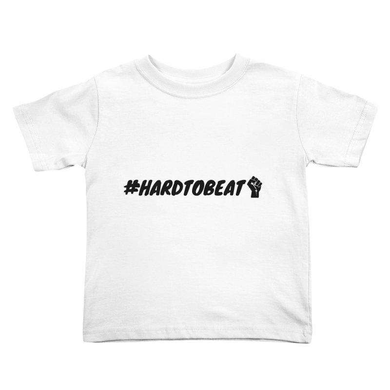 #HARDTOBEAT - BLACK HISTORY MONTH/BLACK POWER Kids Toddler T-Shirt by Hard To Beat