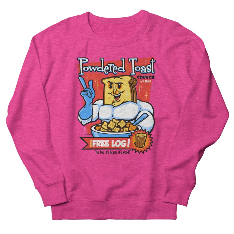 Powdered Toast Crunch Women's French Terry Sweatshirt by harebrained's Artist Shop
