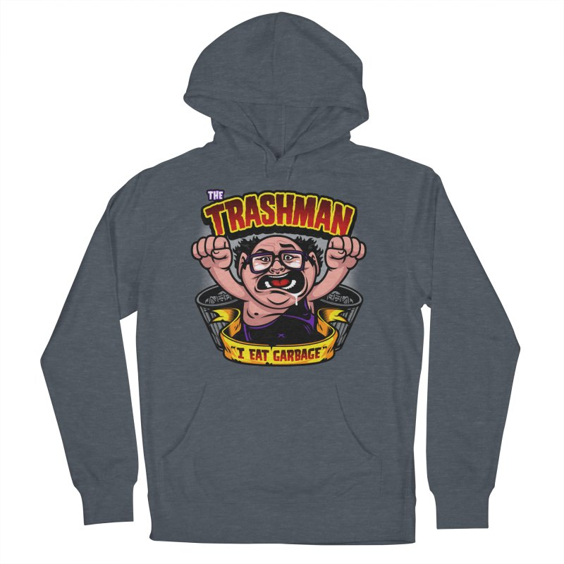 The Trashman Women's Pullover Hoody by harebrained's Artist Shop