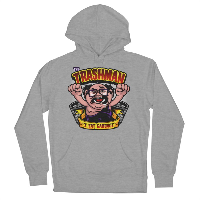 The Trashman Women's French Terry Pullover Hoody by harebrained's Artist Shop