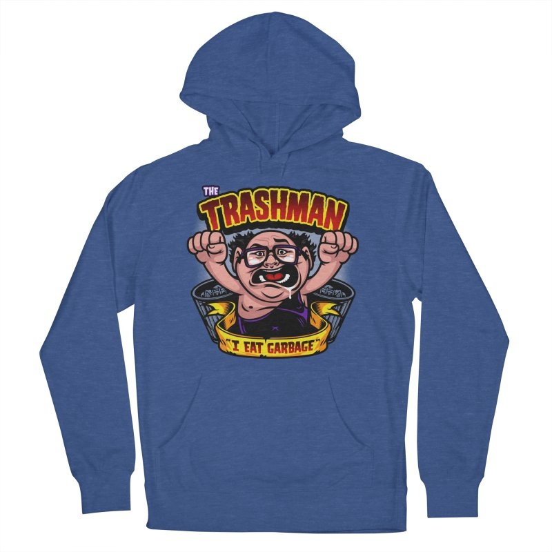 The Trashman Men's Pullover Hoody by harebrained's Artist Shop