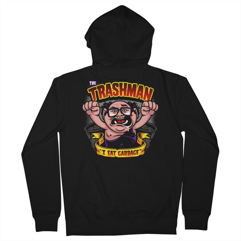 The Trashman Men's French Terry Zip-Up Hoody by harebrained's Artist Shop