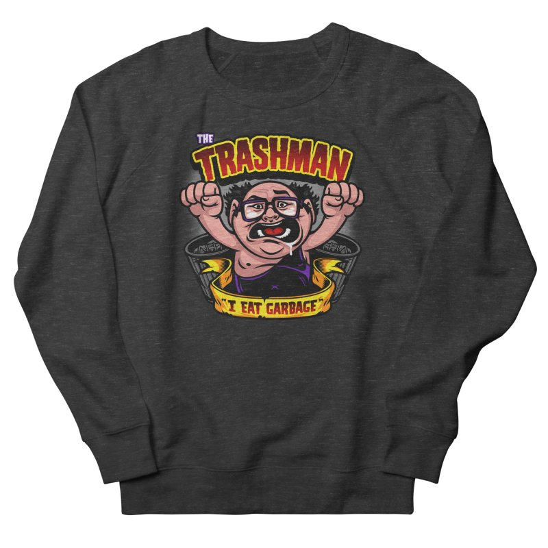 The Trashman Men's French Terry Sweatshirt by harebrained's Artist Shop