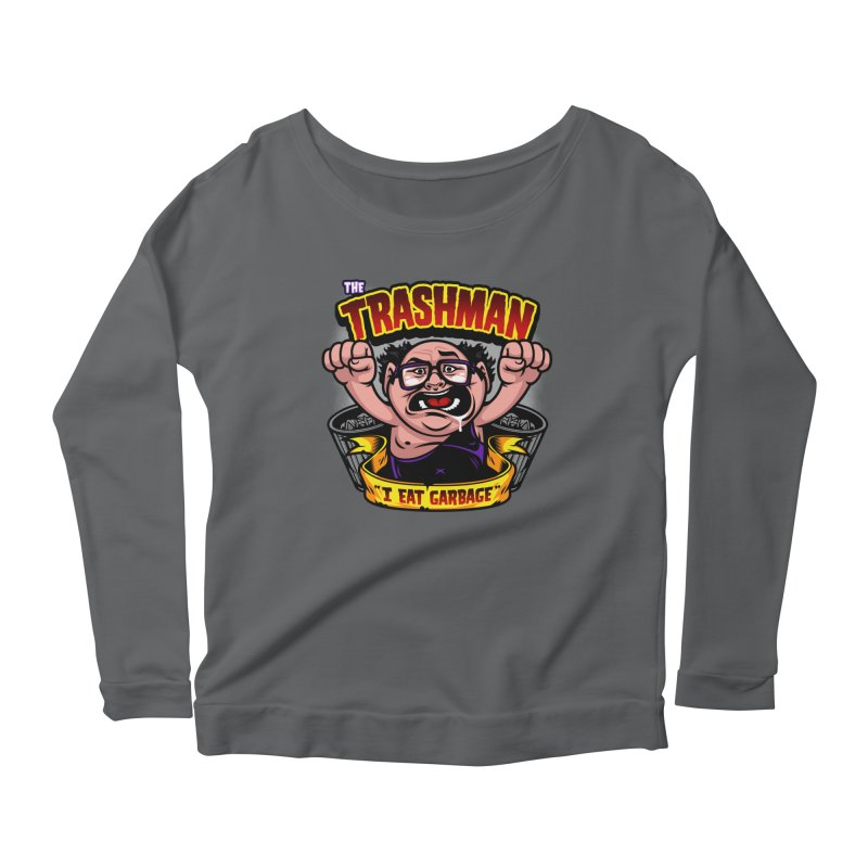 The Trashman Women's Longsleeve Scoopneck  by harebrained's Artist Shop