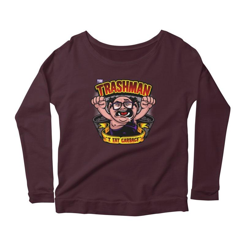 The Trashman Women's Scoop Neck Longsleeve T-Shirt by harebrained's Artist Shop